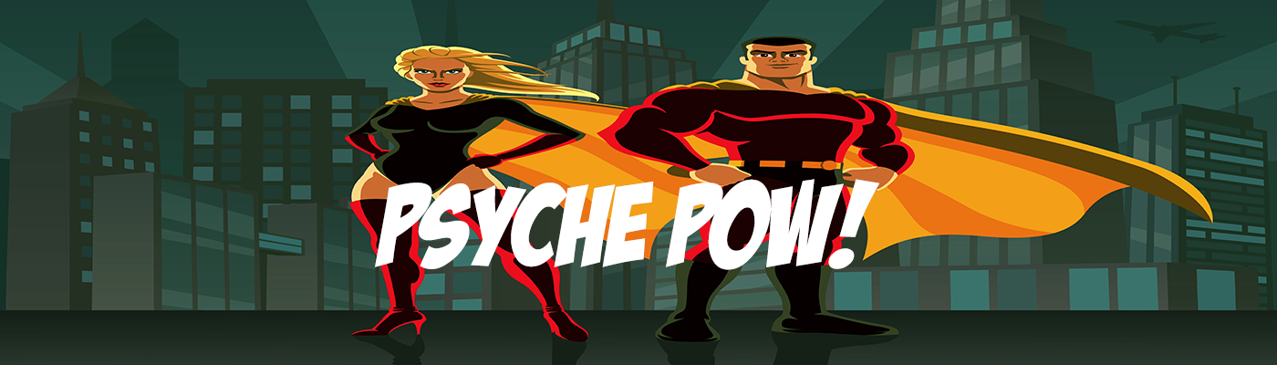 Psyche Pow!